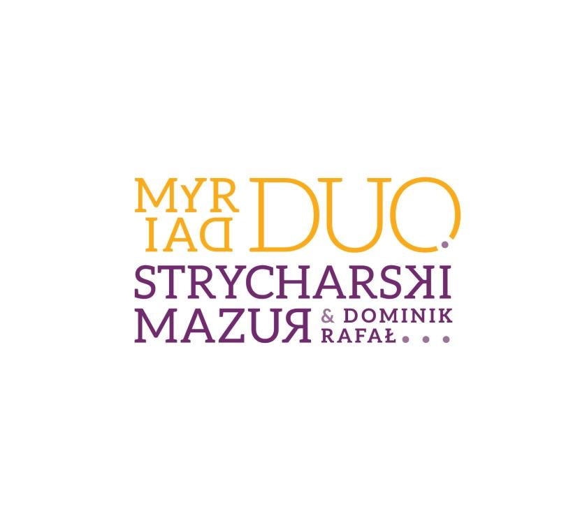 """Dominik Strycharski & Rafał Mazur """"MYRIAD DUO"""""""